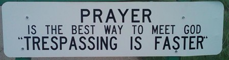 Prayer Trespassing Sign